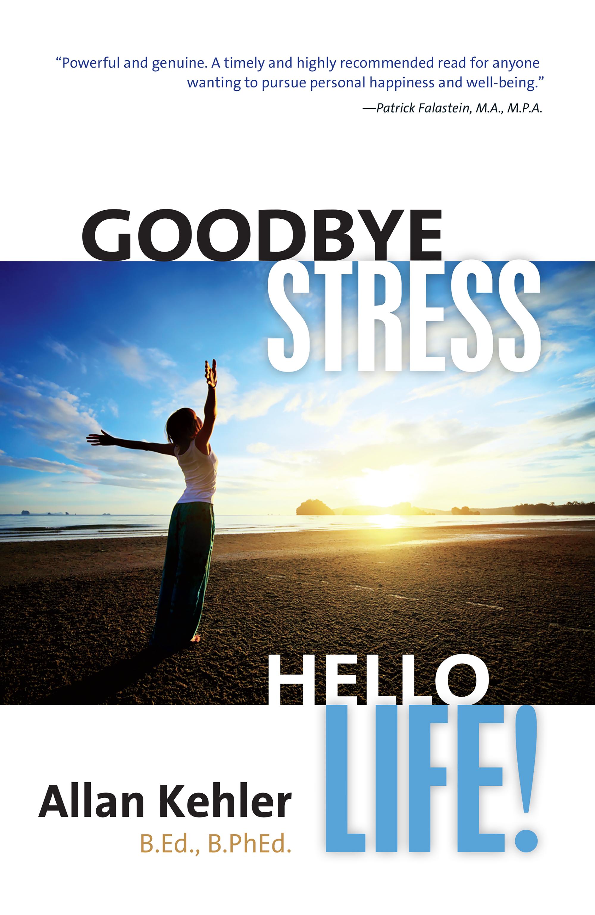 goodbye stress
